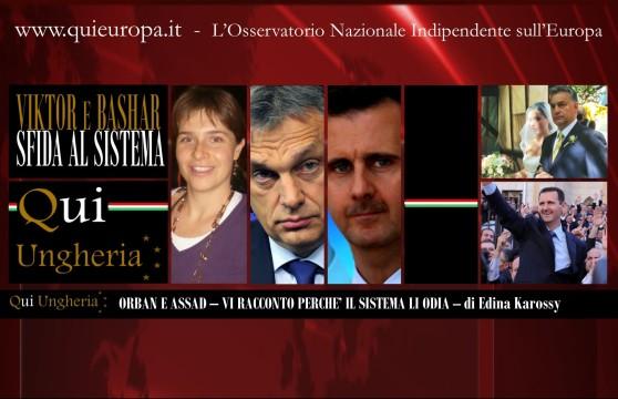 Qui Ungheria - Edina Karossy - Viktor Orban - Bashar Al-Assad