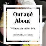 Out and About Without an Infant Seat