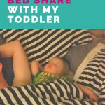 Why I Bed Share with My Toddler (Part-Time)