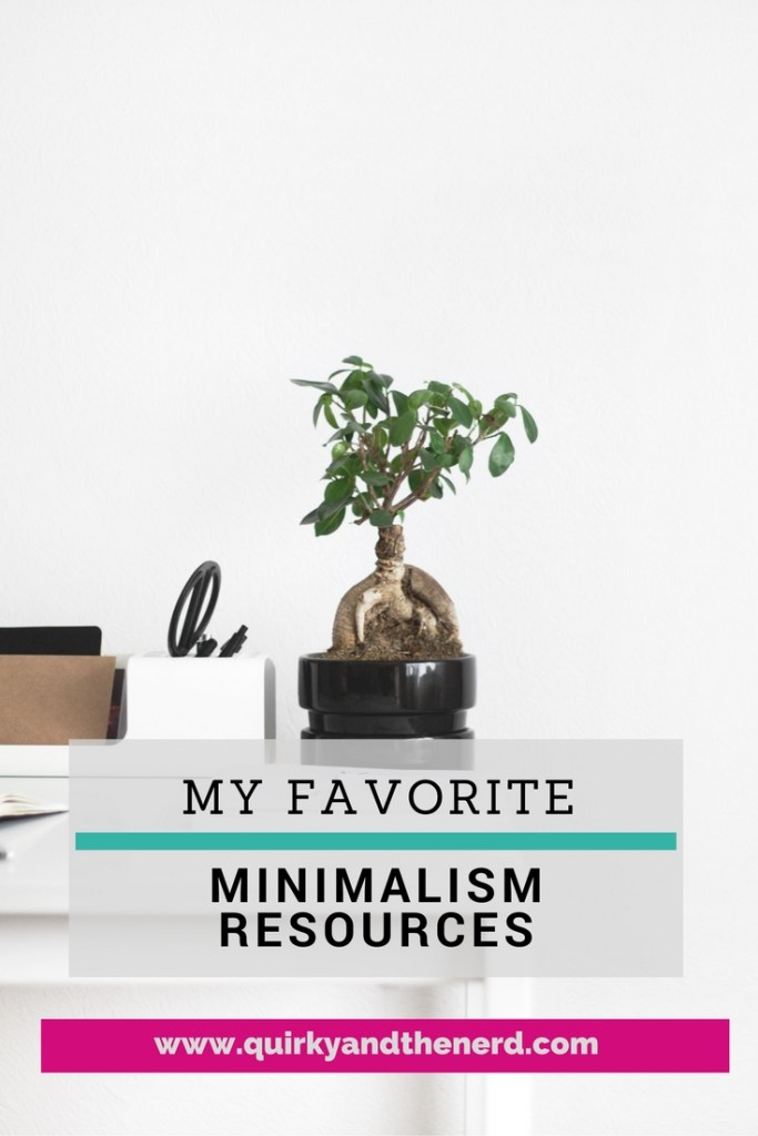 Minimalism seems pretty hard to obtain, especially once you have kids. But I have found a few resources that really helped when I was just starting on my minimalism journey. Read about them here. quirkyandthenerd.com