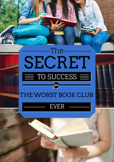 My lady group calls our book club The Worst Book Club Ever for five distinct reasons, but we still succeed as a book club because of these two very important tips.