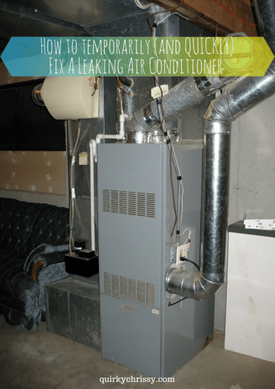 After arriving at the house from a long weekend out of town, we came home to a leaking air conditioner and a flooded basement. This was our quick fix so we could turn the a/c back on and sleep at night.