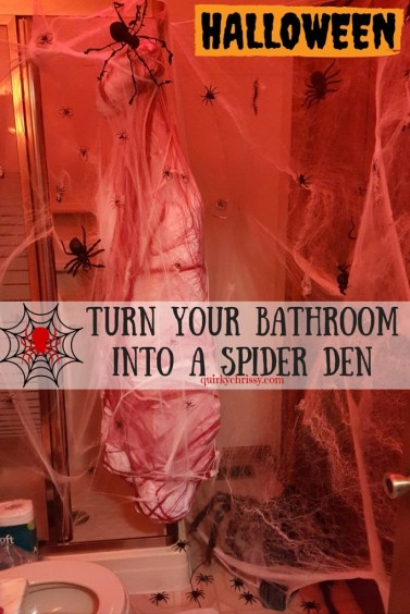 Turn Your Bathroom Into a Spider Den with a few plastic spiders, spider web and a hanging cocoon body. This little room scared everyone at our annual Halloween party!
