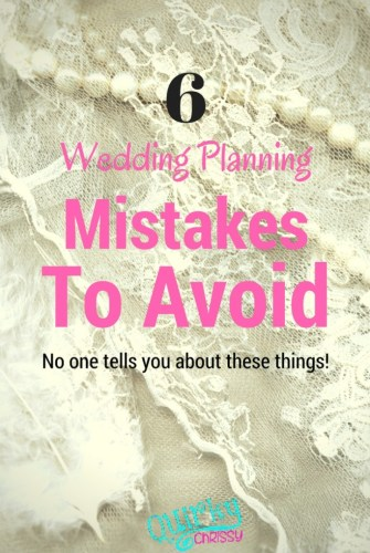 6 wedding planning mistakes to avoid because no one tells you this stuff.
