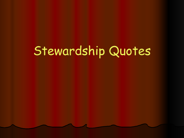 Famous quotes about 'Stewardship' - Sualci Quotes 2019
