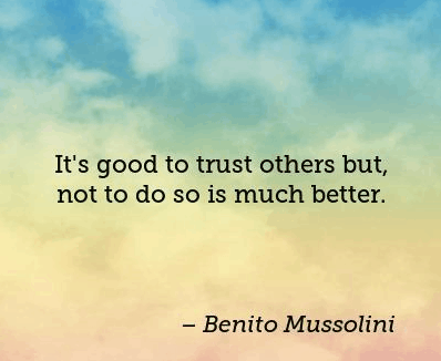 Top 100 Quotes On Trust And Trust Issues Quotes On Trust And Trust Issues
