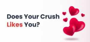 crush likes you