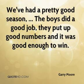 Garry Moore Quotes | QuoteHD