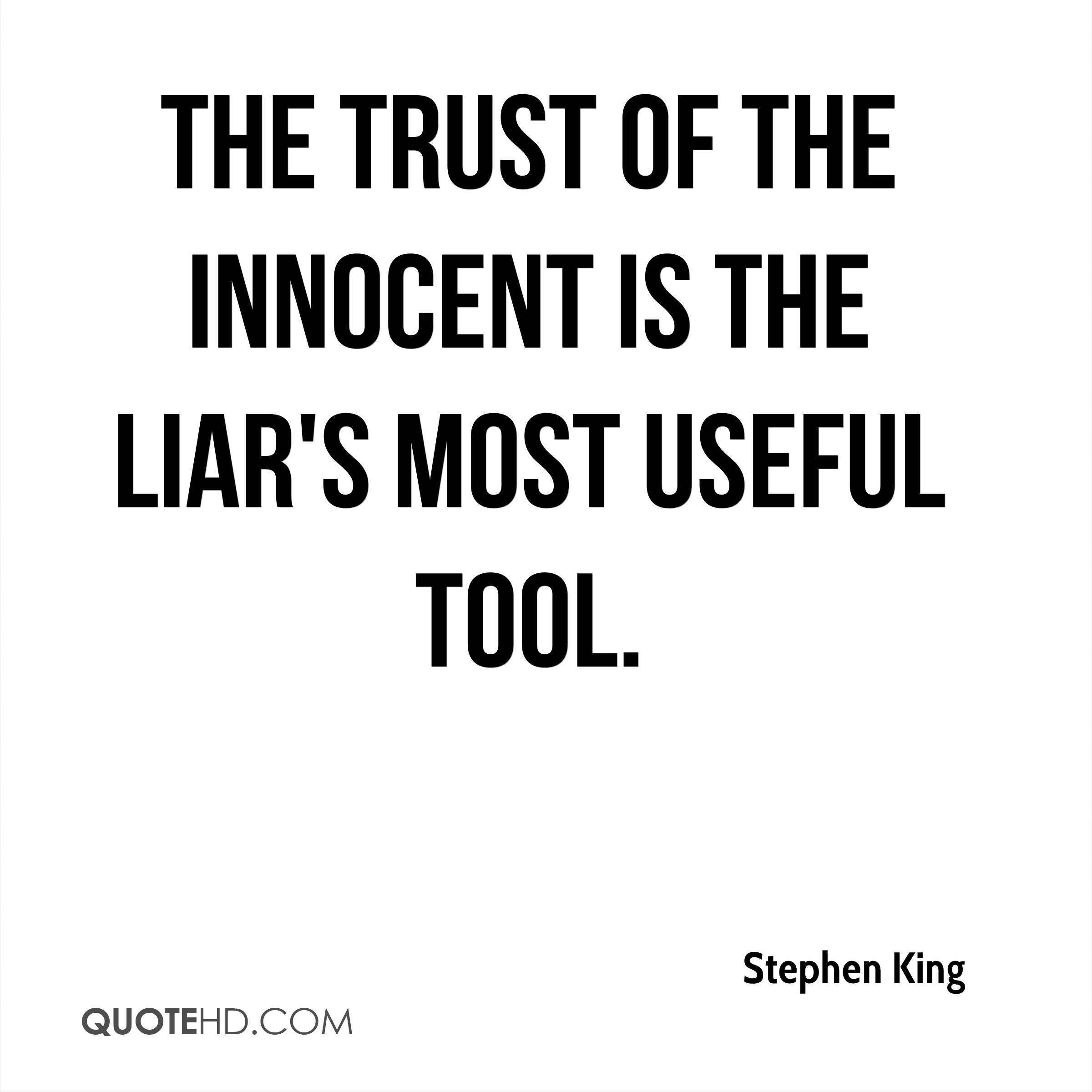 Stephen King Trust Quotes