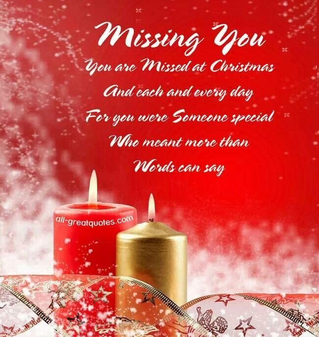 Quotes About Christmas Missing Someone 21 Quotes