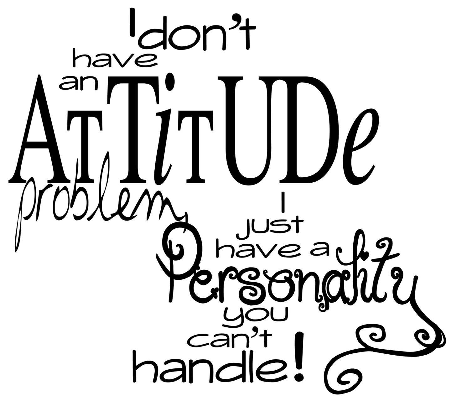 Quotes About Myself Attitude 61 Quotes