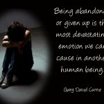 Quotes About Abandonment 122 Quotes