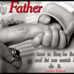 Quotes About Dad To Daughter 64 Quotes