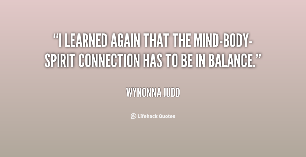 Mind Body Soul Connection Quotes