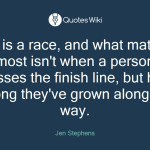 Life Is A Race And What Matters Most Isn T Whe