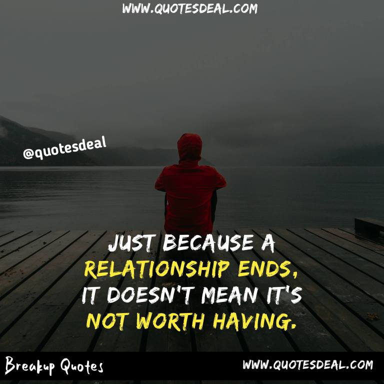 Just because a relationship ends
