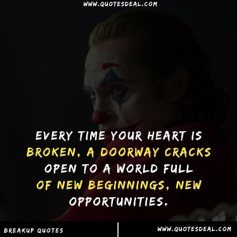 Every time your heart is broken