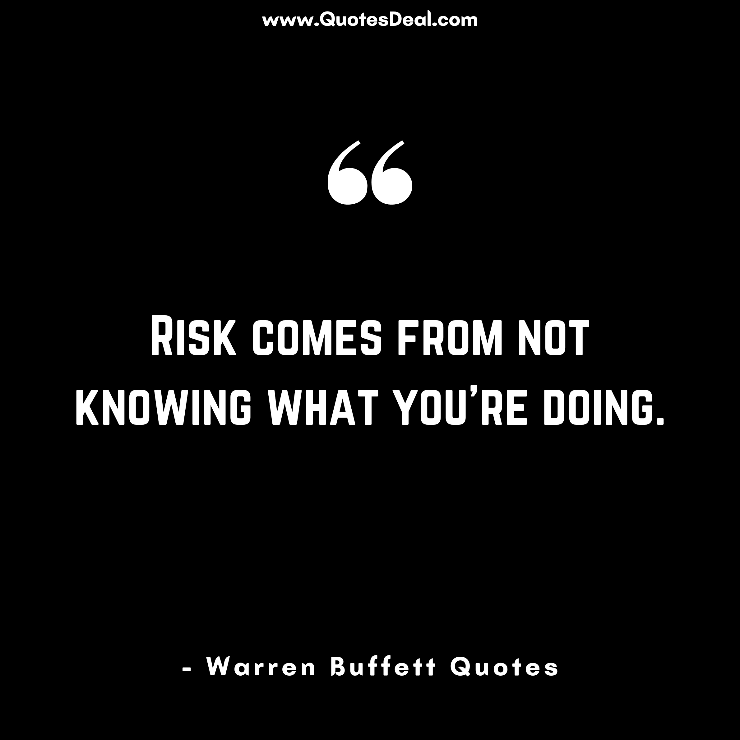 Risk comes from not knowing
