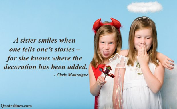 Best Sister Quotes For Little Or Elder With Pictures Funny Sister quotes with amazing images