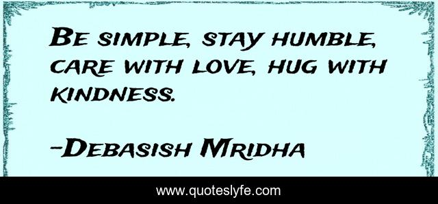 Best Stay Humble Quotes With Images To Share And Download For Free At Quoteslyfe