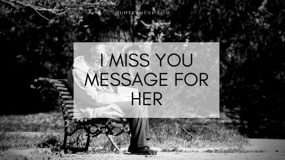 I miss you message for her