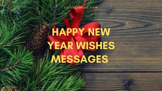 100+ New Year Wishes Messages for 2021