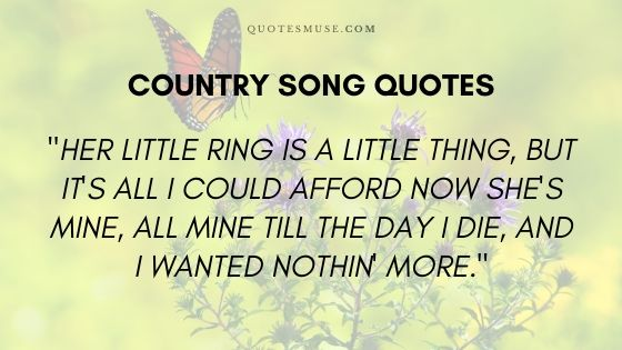 30 Memorable Country Song Quotes of All Time