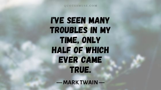 mark twain worry quote