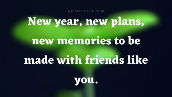 100 Happy New Year Wishes For Best Friends