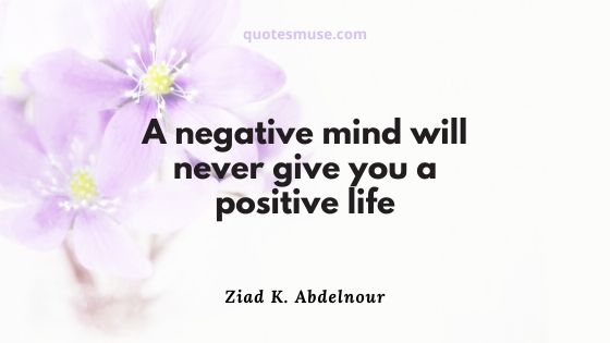 80 Positive Vibes Quotes that Change Life Philosophy