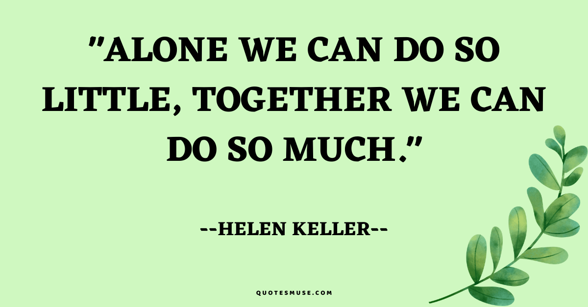 30 Inspirational Quotes about Teamwork and Working Together