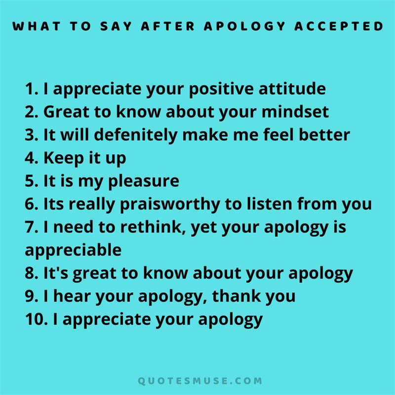 30 Effective Tips on What to Say After Apology Accepted