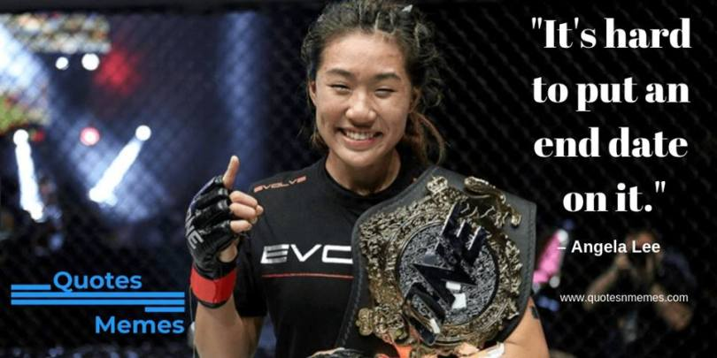 Mixed Martial Arts Angela Lee Quotes