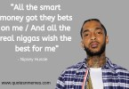 20 Best Nipsey Hussle Quotes
