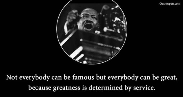 everybody can be great-martin-quote