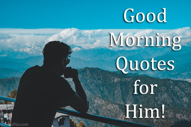 good-morning-quotes-him