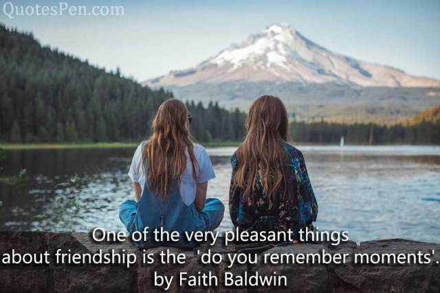friendship day quote-by-Faith-Baldwin