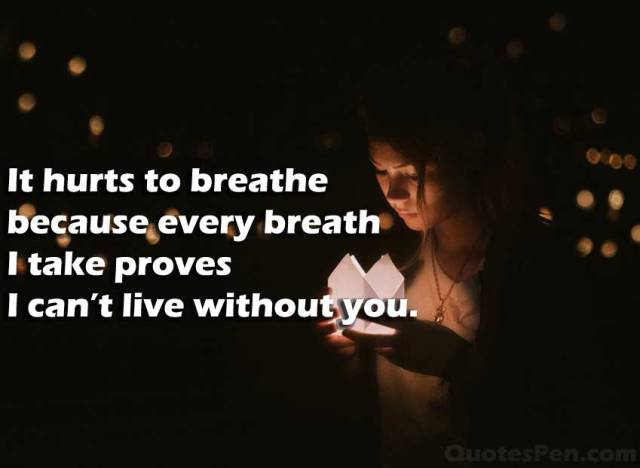 hurts-to-breathe-quote