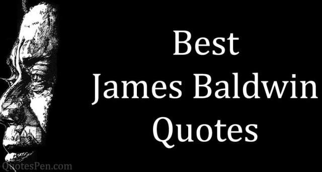 Best-James-Baldwin-Quotes