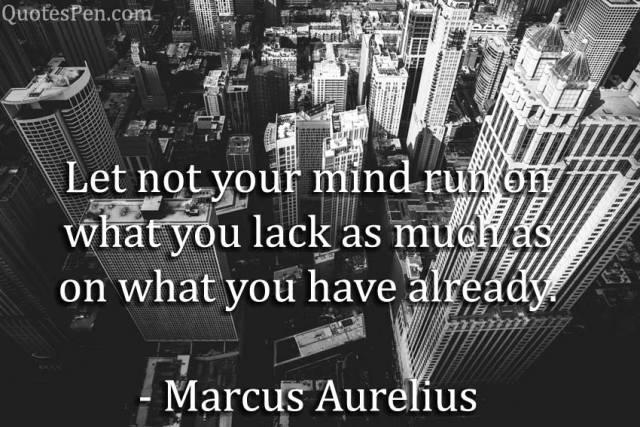 mind-run-Marcus Aurelius Sayings