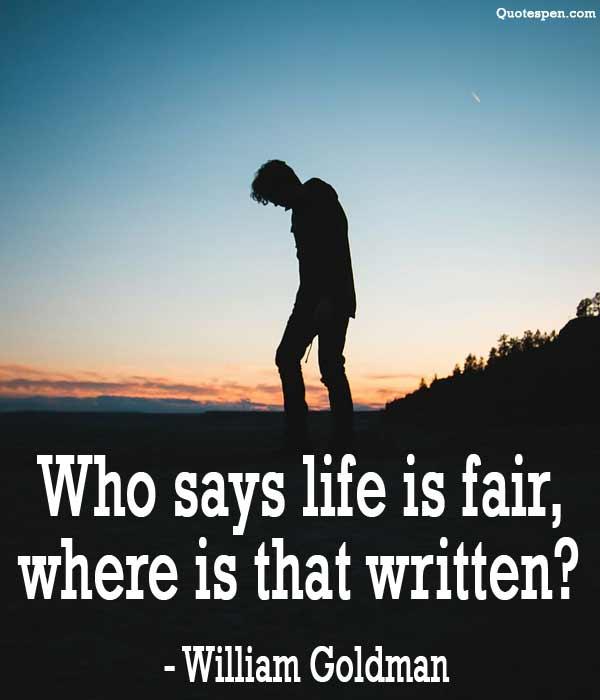 who-says-life-is-fair