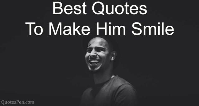 best-quotes-to-make-him-smile