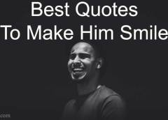 Quotes to Make Him Smile and Happy