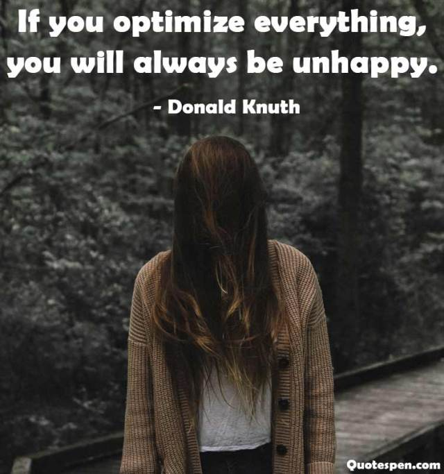 donald-knuth-unhappy-life-quote