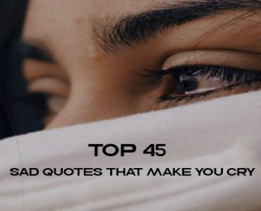 Sad Quotes That Make You Cry