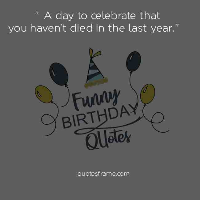 short funny birthday quotes