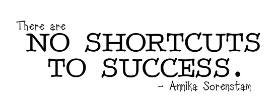 Image result for no shortcuts to success