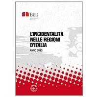 rapporto-Istat-incidenti-regioni-italia-2013