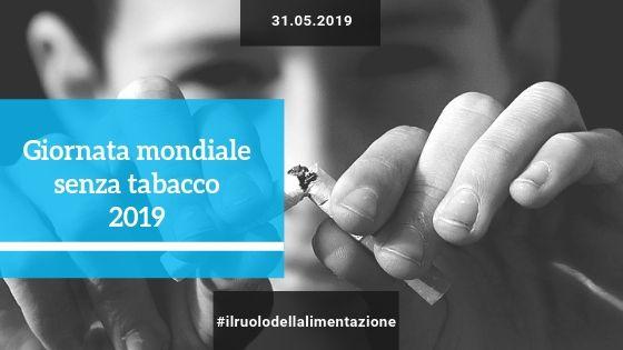 Giornata mondiale senza tabacco 2019:<br>docFaber parla del ruolo dell'alimentazione
