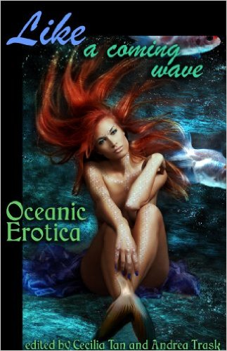 Like a Coming Wave: Oceanic Erotica